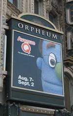 [Avenue Q marquee at the Orpheum Theatre]